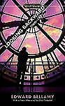 Looking Backward : 2000-1887 by Edward Bellamy (2009, Paperback)