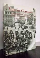 VITA IN COMUNE Fotografie di Roma dall'Archivio del Campidoglio