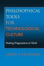 Philosophical Tools for Technological Culture: Putting Pragmatism to W-ExLibrary