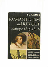 ROMANTICISM and REVOLT; EUROPE 1815-1848-Talmon