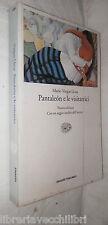 PANTALEON E LE VISITATRICI Mario Vargas Llosa Einaudi 2004 Romanzo Racconto di e