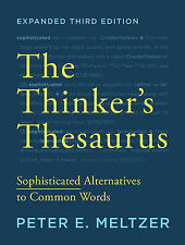The Thinker's Thesaurus: Sophisticated Alternatives to Common Words by Peter...
