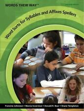 Words Their Way: Word Sorts for Syllables and Affixes Spellers by Shane...