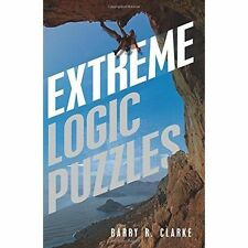 Extreme Logic Puzzles, Barry R. Clarke
