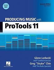 Producing Music with Pro Tools 11 (Quick Pro Guides), Lorbecki, Glenn, Good Cond