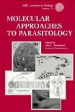 Molecular Approaches to Parasitology (MBL Lectures in Biology Volume 1-ExLibrary