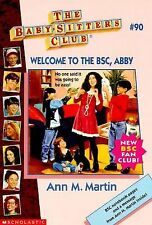 Welcome to the BSC, Abby (The Baby-Sitters Club No. 90)-ExLibrary