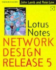 Lotus Notes Network Design Release 5 by Peter Lew and John P. Lamb (1997,...