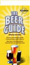 The Beer Guide : The Most Comprehensive Guide to Ales and Lagers Sold in Americ…