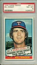 1976 TOPPS TRADED BILL SINGER #411T PSA 8 VENDING