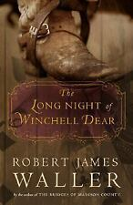 The Long Night of Winchell Dear: A Novel Waller, Robert James Hardcover