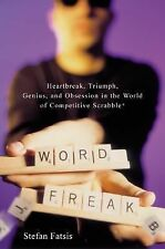 Word Freak: Heartbreak, Triumph, Genius, and Obsession in the World of Competi..