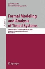 Formal Modeling and Analysis of Timed Systems : 7th International Conference,...