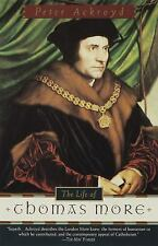 Life of Thomas More by Peter Ackroyd (1999, Paperback)