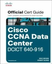 CISCO CCNA DATA CENTER DCICT 640-916 O - ROBERT BURNS MIKE BROWN (HARDCOVER) NEW