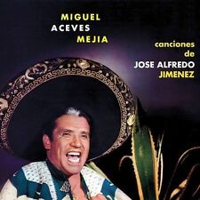 Mejia, Miguel Aceves-Canciones De Jose A. Jimenez CD NEW