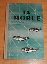 ancien livre propagande pour la consommation de la morue 1955 histoire recette
