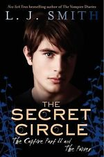 Secret Circle: The Captive Part II and the Power Vols. 1-2 by L. J. Smith...