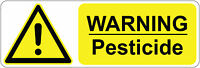 300 x 100 mm  WARNING -  PESTICIDE health & safety signs/stickers