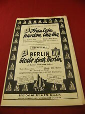 Partition Fraulein pardon Ana Ana Berlin bleibt doch Berlin Will Meisel 1949