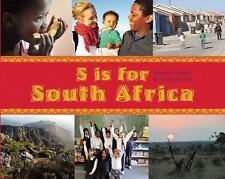 S Is for South Africa (World Alphabets)