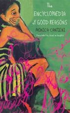 The Encyclopaedia of Good Reasons, Monica Cantieni