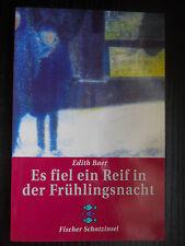 Es fiel ein Reif in der Frühlingsnacht von Edith Baer (1995 TB) Fischer 80076