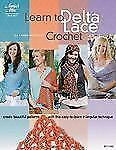 Learn to Delta Lace Crochet (Annie's Attic: Crochet), Whooley, Karen, New Books
