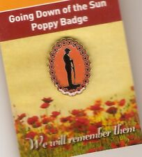 GOING DOWN OF THE SUN POPPY LAPEL PIN  - REMEMBERANCE DAY NOV 11th