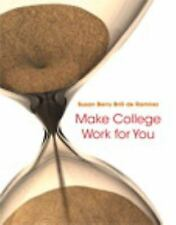 Make College Work for You by Susan Berry Brill de Ramirez (2014, Paperback)
