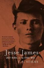 Jesse James: Last Rebel of the Civil War, T.J. Stiles, Good Book