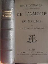 Dictionnaire scientifique de l'amour et du mariage Villemont 1886