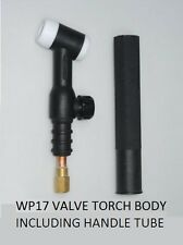 WP17V  VALVED TIG TORCH BODY / NECK / INCLUDING ROUND HANDLE TUBE