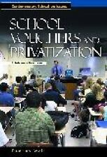 School Vouchers and Privatization: A Reference Handbook (Contemporary Education