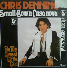 "7"" 1977 RARE CHRIS DENNING Small Town Casanova /MINT-?"