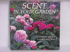 "BRAND NEW* ""Scent in Your Garden~STEPHEN LACEY"" 1991 HCw/DJ"