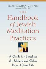 The Handbook of Jewish Meditation Practices: A Guide for Enriching the Sabbath a