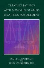 Treating Patients With Memories of Abuse: Legal Risk Management-ExLibrary