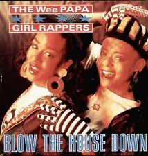 WEE PAPA GIRL RAPPERS - Blow The House Down - Jive – JIVE T 197 - 1988