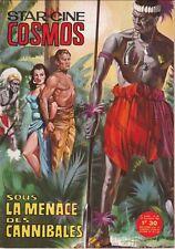Star-Ciné Cosmos N° 82/1964 - Sous la Menace des Cannibales, J. Weissmuller
