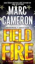 Field of Fire (A Jericho Quinn Thriller) by Cameron, Marc