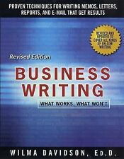 Business Writing : What Works, What Won't by Wilma Davidson and John F....