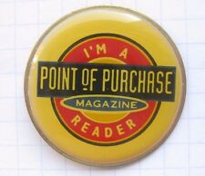 POINT OF PURCHASE / I´M A MAGAZIN READER ...................Zeitung Pin (140b)