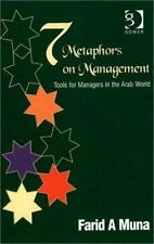 Seven Metaphors on Management : Tools for Managers in the Arab World by Farid...