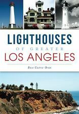 Landmarks: Lighthouses of Los Angeles County by Rose Castro-Bran (2015,...