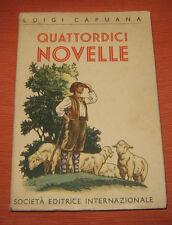 """Libri/Riviste/Giornali/Narrativa """" QUATTORDICI NOVELLE """" L.Capuana/S.E.I./1948"""