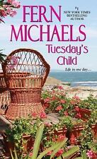 Tuesday's Child - Michaels, Fern - Mass Market Paperback
