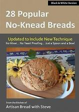 28 Popular No-Knead Breads (B&W Version) : From the Kitchen of Artisan Bread...