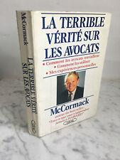 La terrible vérité sur les avocats Mc Cormack Michel Lafon éditions 1989