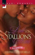 Lost in a Stallion's Arms (Kimani Romance), Fletcher Mello, Deborah, Good Condit
